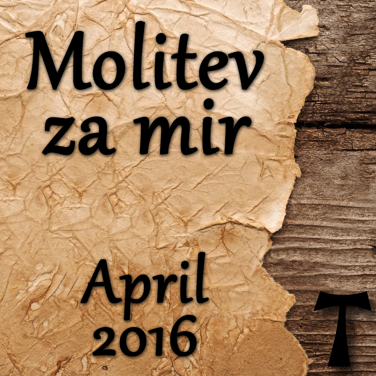 Molitev za mir – April